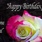 A Birthday Rose by heatherfriedman