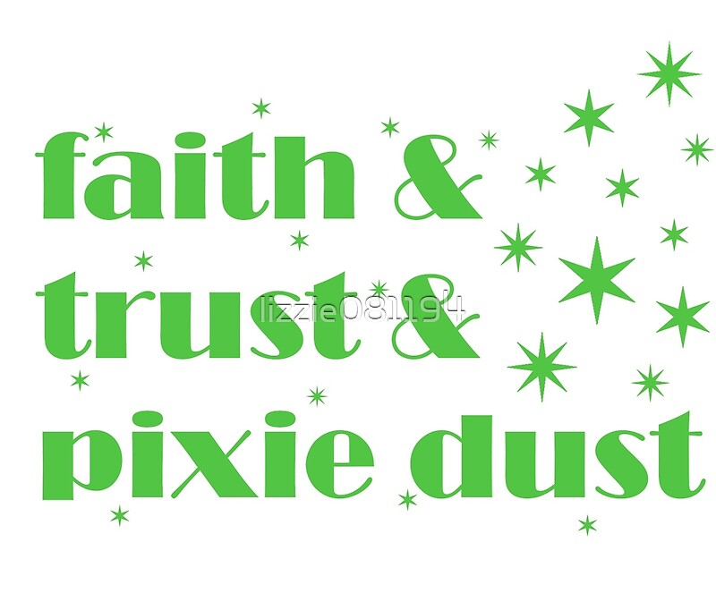 Faith trust pixie dust travel mugs redbubble for Good look faith trust and pixie dust wall decal