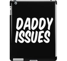 Daddy Issues II iPad Case/Skin