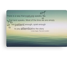 the words of nature Canvas Print