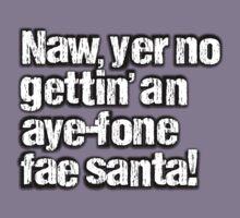 Naw, yer no gettin' an aye-fone by Alisdair Binning