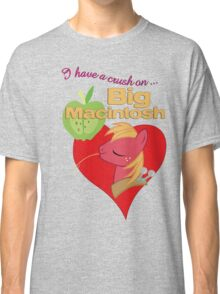 I have a crush on... Big Macintosh - with text Classic T-Shirt