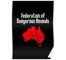 Australia: Federation of Dangerous Animals Poster