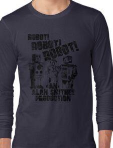 B Movie Robots. Long Sleeve T-Shirt