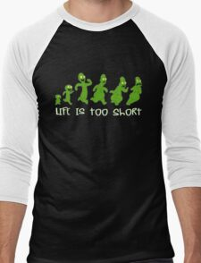 Life is too Short  Men's Baseball ¾ T-Shirt
