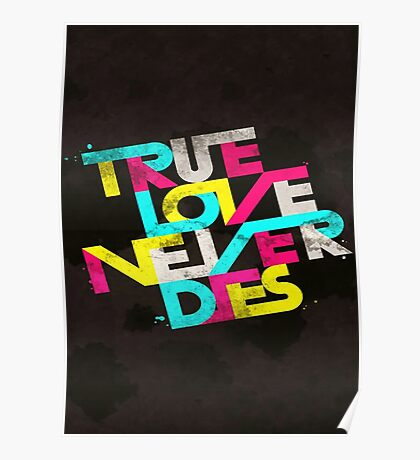 True Love Never Dies Poster