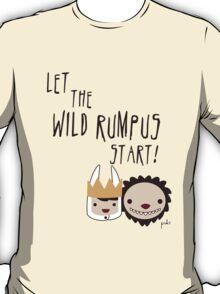 Let the WILD RUMPUS start! T-Shirt