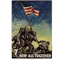 7th War Loan - Now All Together Photographic Print