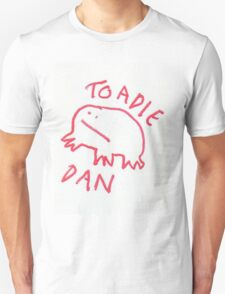 Toadie Dan Unisex T-Shirt