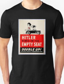 Hitler Rides in the Empty Seat T-Shirt