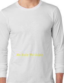 No Body No Crime Long Sleeve T-Shirt