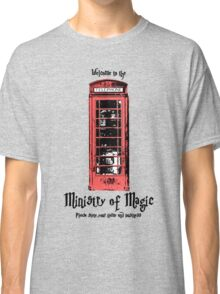 Welcome to the Ministry of Magic Classic T-Shirt