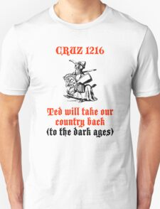 Cruz Will Take Our Country Back T-Shirt