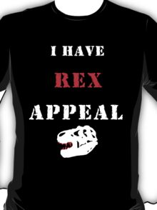 I have REX appeal T-Shirt