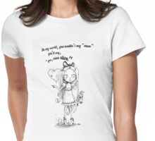 "Alice in Wonderland ""meow"" Womens Fitted T-Shirt"
