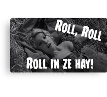 Roll in ze hay! Canvas Print