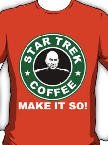 Star Trek Coffee - Make it So! T-Shirt