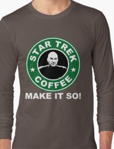 Star Trek Coffee - Make it So! Long Sleeve T-Shirt