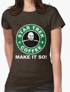 Star Trek Coffee - Make it So! Womens Fitted T-Shirt