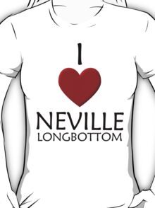 I love Neville Longbottom T-Shirt
