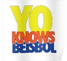 Yo Knows Poster