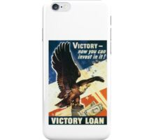Victory - Now you can invest in it. Victory Loan iPhone Case/Skin