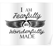 I am Fearfully and Wonderfully Made Poster