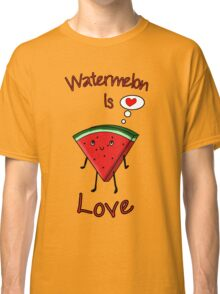 Watermelon is love Classic T-Shirt