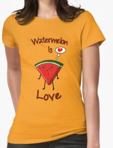 Watermelon is love Womens Fitted T-Shirt
