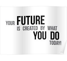 do your future - motivational Poster