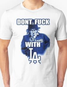Don't Mess With LA T-Shirt