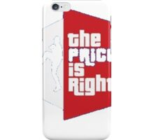 Price Is Right iPhone Case/Skin