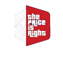 Price Is Right Photographic Print