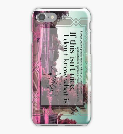 If this isn't nice iPhone Case/Skin
