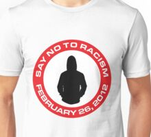 Say No To Racism Unisex T-Shirt