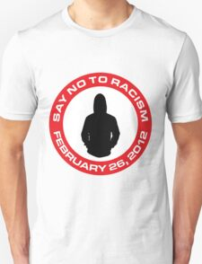 Say No To Racism T-Shirt