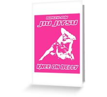 Brazilian Jiu Jitsu Knee On Belly Pink Greeting Card