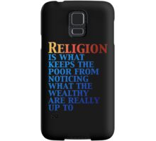 Religion Keeps the Poor in Line Samsung Galaxy Case/Skin