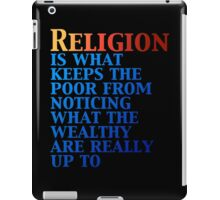 Religion Keeps the Poor in Line iPad Case/Skin
