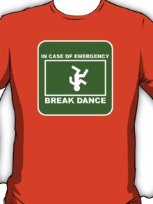 Break Dance! T-Shirt