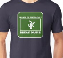 Break Dance! Unisex T-Shirt