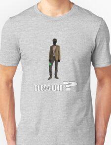 Guess who? T-Shirt