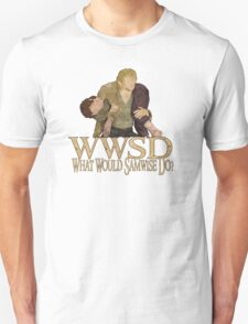 WWSD - What Would Samwise Do? T-Shirt