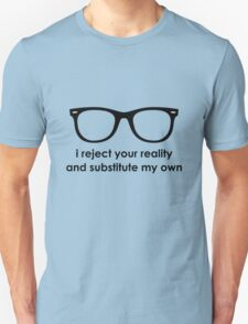 i reject your reality and substitute my own - Blue and Black Line T-Shirt