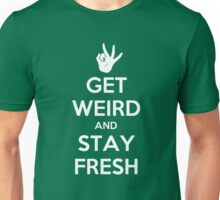 Stay Fresh Unisex T-Shirt