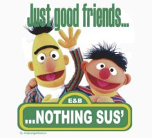 Bert and Ernie - Just Good Friends by DocMiguel