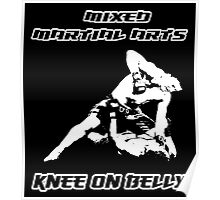 Mixed Martial Arts Knee On Belly Black  Poster