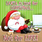 Santa's Just for Christmas by Stiktoonz