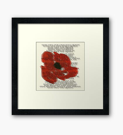 God save the Queen anthem over Poppie. Framed Print