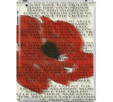 God save the Queen anthem over Poppie. iPad Case/Skin